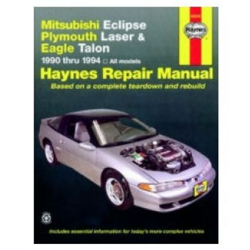 1990-94 Mitsubishi Eclipse, Laser, Talon Haynes Repair Manual