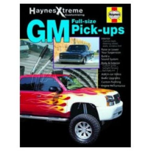 Xtreme GM Full-size Pickup Haynes Repair Manual