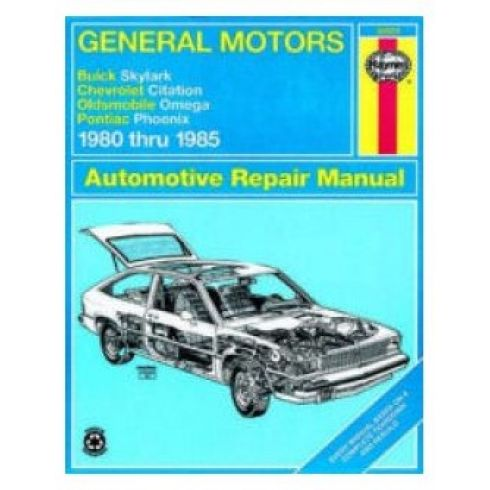 1980-85 Skylark Citation Omega Phoenix Haynes Repair Manual