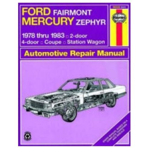 1978-83 Ford Fairmont & Mercury Zephyr Haynes Repair Manual