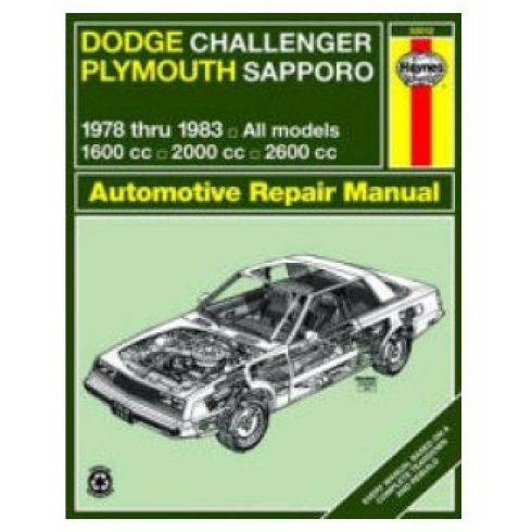 1978-83 Dodge Challenger and Plymouth Sapporo Haynes Repair Manual