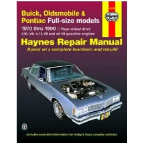 1970-90 Buick Olds Pontiac Full Size Sedan with RWD Haynes Repair Manual
